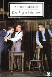 Death of a Salesman - Miller, Arthur