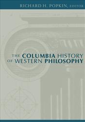 Columbia History of Western Philosophy  - Popkin, Richard H.