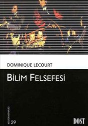 Bilim Felsefesi - Lecourt, Dominique