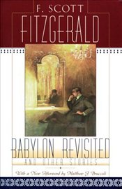 Babylon Revisited and Other Stories - Fitzgerald, F. Scott