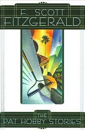 Pat Hobby Stories - Fitzgerald, F. Scott