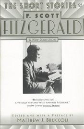 Short Stories of F. Scott Fitzgerald : New Collection - Fitzgerald, F. Scott
