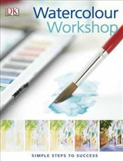 Watercolour Workshop - Barnes-Mellish, Glynis