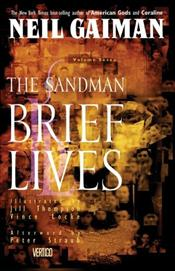 Sandman 7 : Brief Lives  - Gaiman, Neil