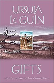 Gifts : Annals of the Western Shore 1 - Le Guin, Ursula K.