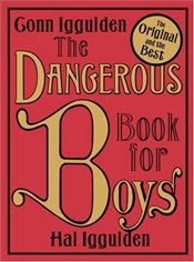 Dangerous Book for Boys - Iggulden, Conn
