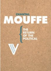 Return of the Political  - Mouffe, Chantal
