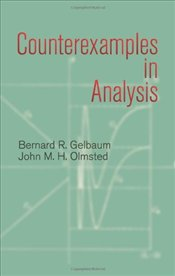 Counterexamples in Analysis  - Gelbaum, Bernard R.