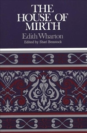 House of Mirth - Wharton, Edith