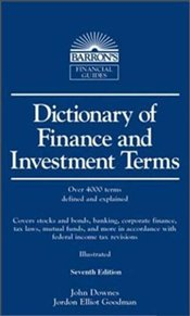 Dictionary of Finance and Investment Terms 7e  - DOWNES, JOHN