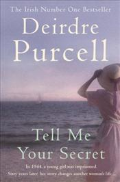 Tell Me Your Secret - PURCELL, DEIRDRE