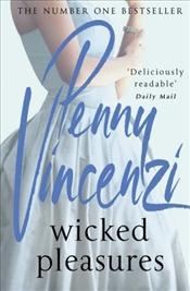 Wicked Pleasures - Vincenzi, Penny