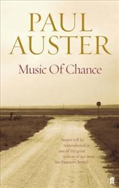 Music of Chance - Auster, Paul