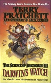 Darwins Watch : Science of Discworld III - Pratchett, Terry