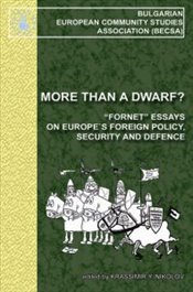 More Than a Dwarf? : Europes Foreign Policy, Security and Defence - Nikolov, Krassimir Y.