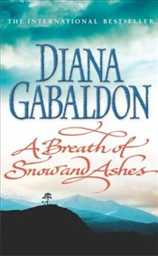 Breath of Snow and Ashes  - Gabaldon, Diana
