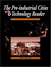 Pre-industrial Cities : Cities and Technology - Chant, Colin