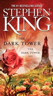 Dark Tower : Dark Tower 7 - King, Stephen