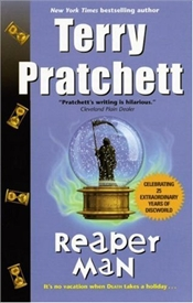 Reaper Man  - Pratchett, Terry