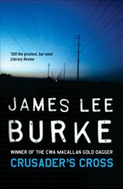 Crusaders Cross - Burke, James Lee