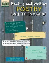 Reading and Writing Poetry with Teenagers  - Lown, Fredric