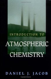 Introduction to Atmospheric Chemistry - Jacob, Daniel J.