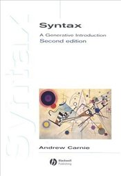 Syntax 2e : A Generative Introduction - Carnie, Andrew