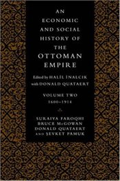 Economic and Social History of the Ottoman Empire 1600-1914 - Faroqhi, Suraiya