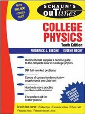 Schaums Outline of College Physics 10e - Bueche, Frederick