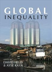 Global Inequality : Patterns and Explanations - Held, David