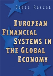 European Financial Systems in the Global Economy - Reszat, Beate