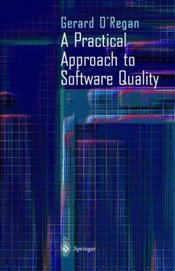 Practical Approach to Software Quality - ORegan, Gerard