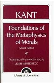 Foundations of the Metaphysics of Morals 2e : What is Enlightenment? - Kant, Immanuel