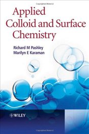 Applied Colloid and Surface Chemistry    - Pashley, Richard
