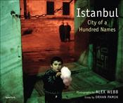 Istanbul : City of a Hundred Names - Webb, Alex