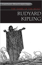 Mark of the Beast and Other Fantastical Tales - Kipling, Rudyard