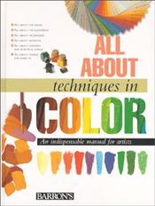 All about Techniques In Color    -