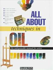 All about Techniques in Oils    -