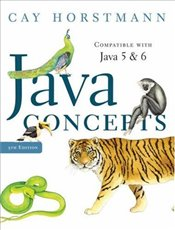 Java Concepts 5e for Java 5 and 6 - Horstmann, Cay