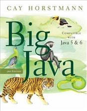Big Java 3e : for Java 5 & 6 - Horstmann, Cay