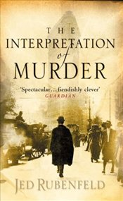 Interpretation of Murder - Rubenfeld, Jed