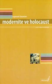 Modernite ve Holocaust - Bauman, Zygmunt