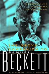 Companion to Samuel Beckett : A Readers Guide to His Works, Life, and Thought - Ackerley, Chris
