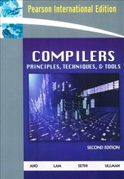 Compilers 2e : Principles, Techniques, and Tools - Aho, Alfred V.