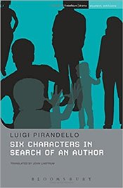 Six Characters In Search of an Author - Pirandello, Luigi