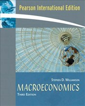 Macroeconomics 3e PIE - Williamson, Stephen