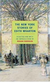 New York Stories of Edith Wharton - Wharton, Edith