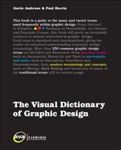 Visual Dictionary of Graphic Design - Ambrose, Gavin