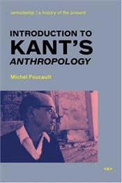 Introduction to Kants Anthropology from a Pragmatic Point of View - Foucault, Michel