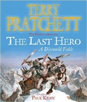LAST HERO : Discworld Fable  - Pratchett, Terry